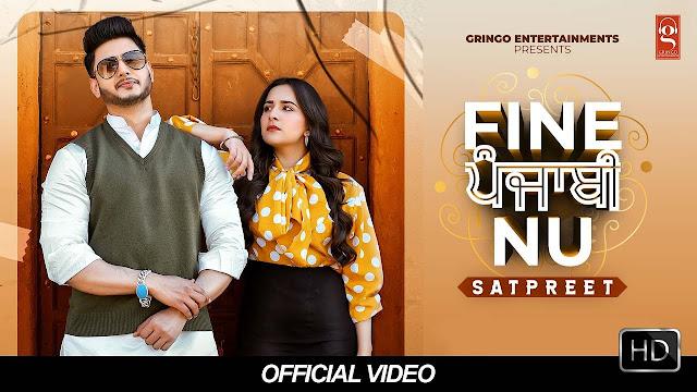 Fine Punjabi Nu Lyrics In English | Satpreet | MixSingh | Latest Punjabi Songs 2020|New Punjabi Songs Lyrics Planet
