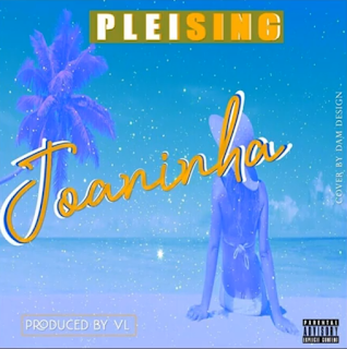 Pleising – Juaninha ( 2019 ) [DOWNLOAD]