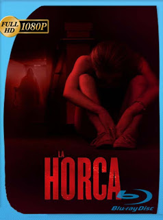 La horca (2015)1 HD [1080p] Latino [GoogleDrive] chapelHD