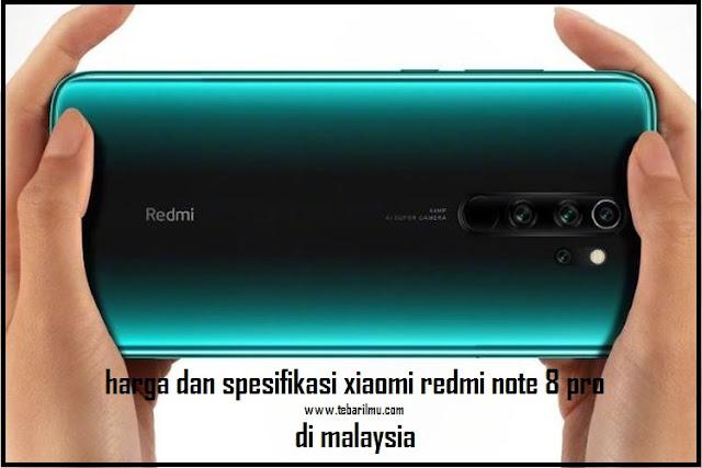 Bocoran Harga dan Spesifikasi Xiaomi Redmi Note 8 Pro yang sebentar lagi rilis di Malaysia