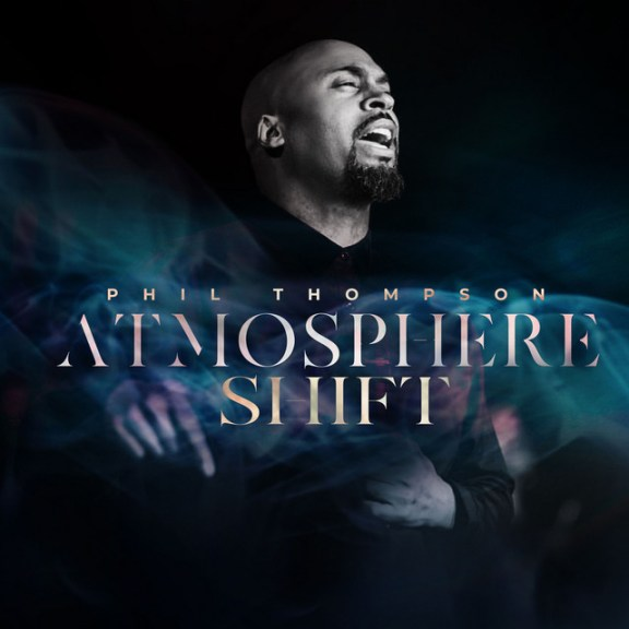 Phil Thompson – Atmosphere Shift And Official Live Video