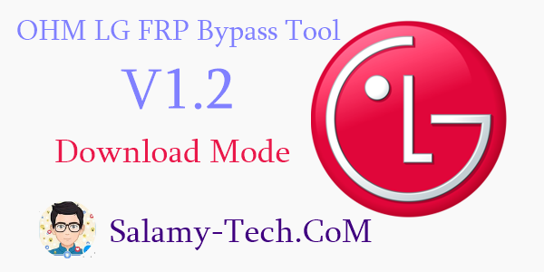 OHM LG FRP Bypass Tool