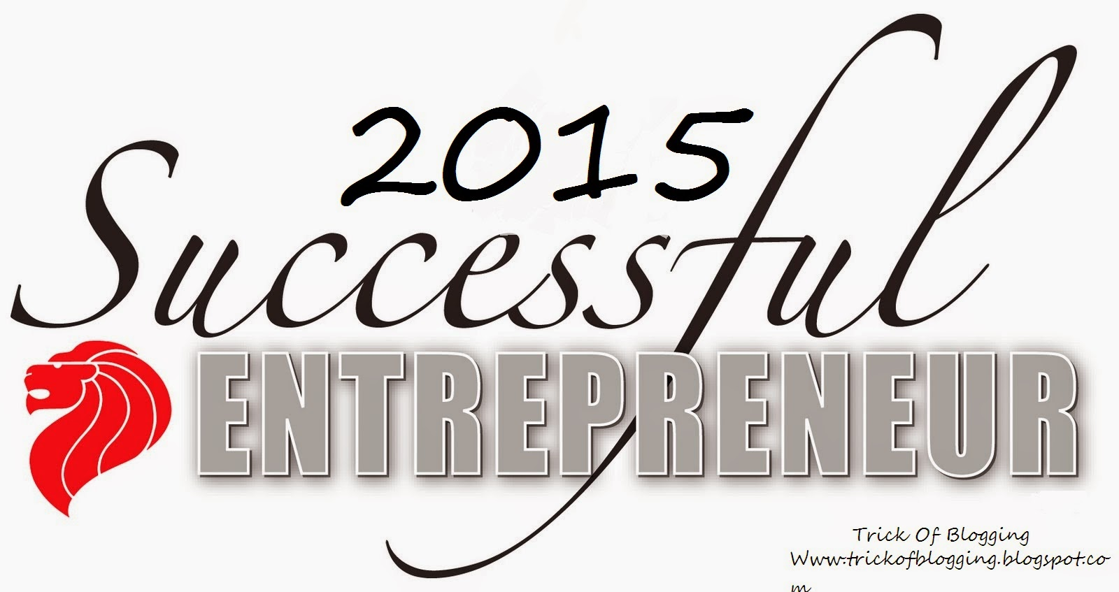 Essential Top Qualities Of Successful Entrepreneurs Desire To Be An Expert 1