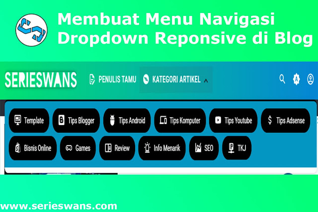 Cara Membuat Menu Navigasi Dropdown Responsive di Blog