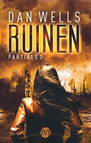http://legimus.blogspot.de/2015/04/rezension-ruinen-partials-iii-dan-wells.html