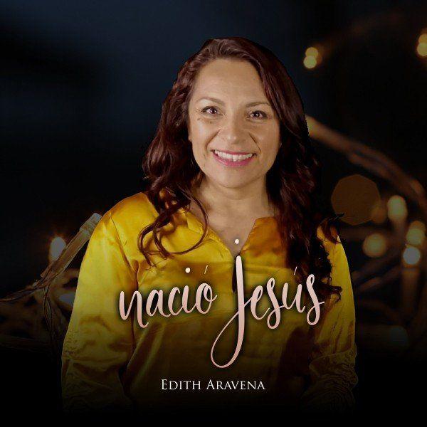 Edith Aravena – Nació Jesús (Single) 2021 (Exclusivo WC)