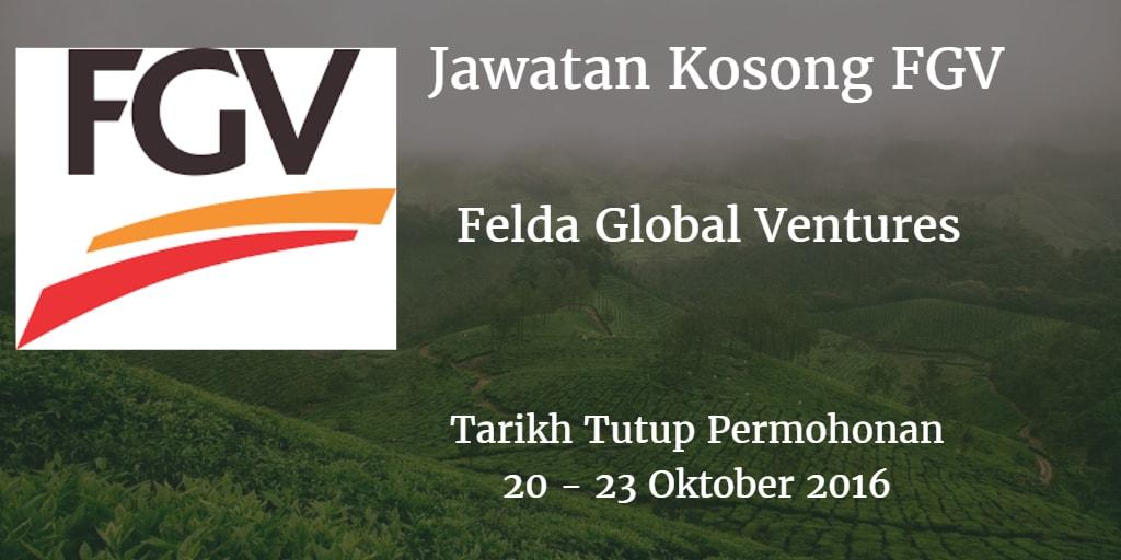 Jawatan Kosong FGV 20 - 23 Oktober 2016