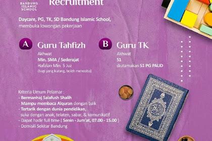 Lowongan Pekerjaan Guru Tahfizh & Guru TK di Islamic School Bandung