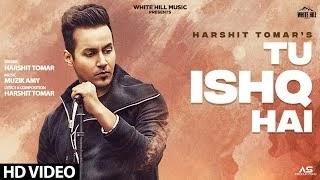 तू इश्क़ है किसी और का official lyrics | Harshit Tomar | Hindi