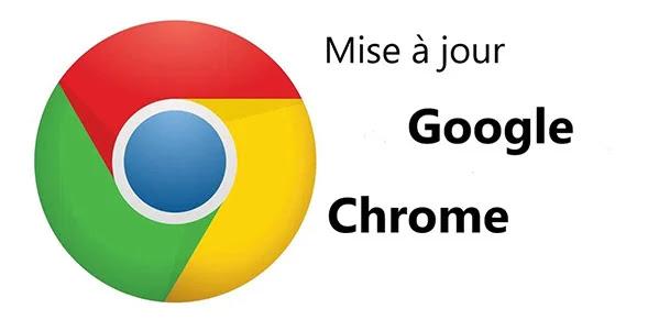 Nouvelle mise à jour de Google Chrome