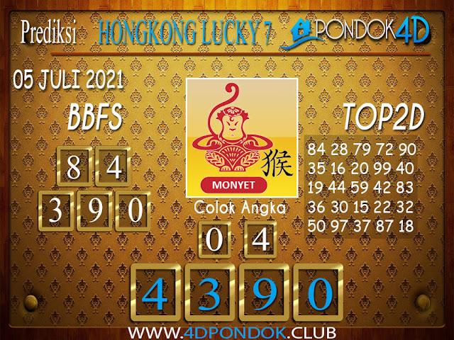 Prediksi Togel HONGKONG LUCKY7 PONDOK4D 05 JULI 2021