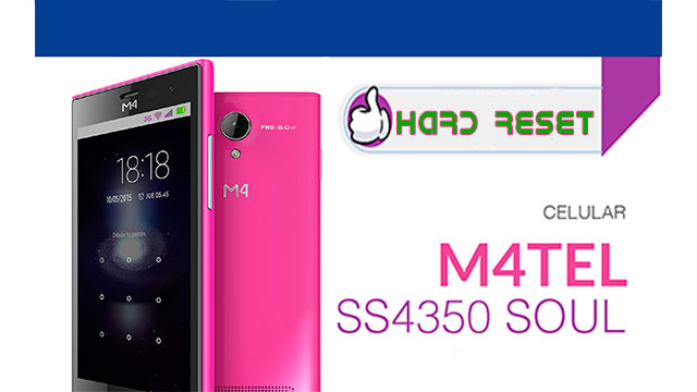 hard reset m4tel soul ss4350