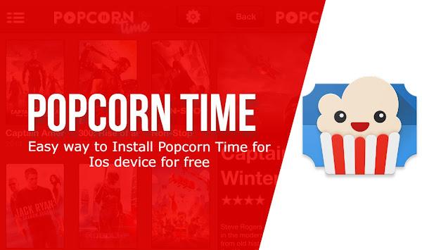 Popcorn Time for Ios   Popcorn Time for Ios Download & Installer
