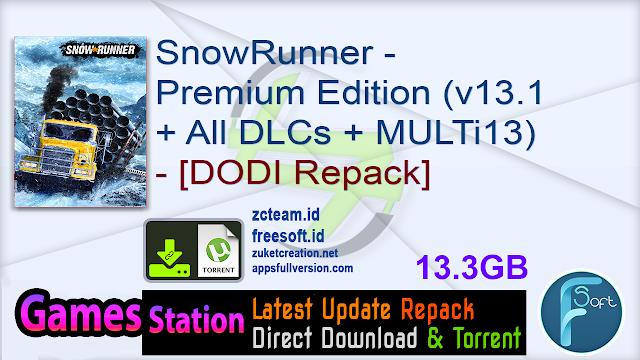 SnowRunner – Premium Edition (v13.1 + All DLCs + MULTi13) – [DODI Repack]