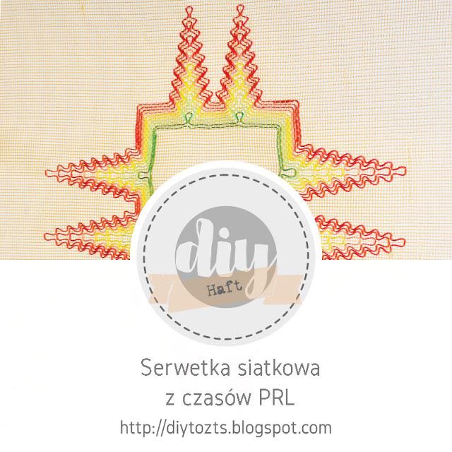 http://diytozts.blogspot.com/2020/01/haft-serwetka-siatkowa-z-czasow-prl.html