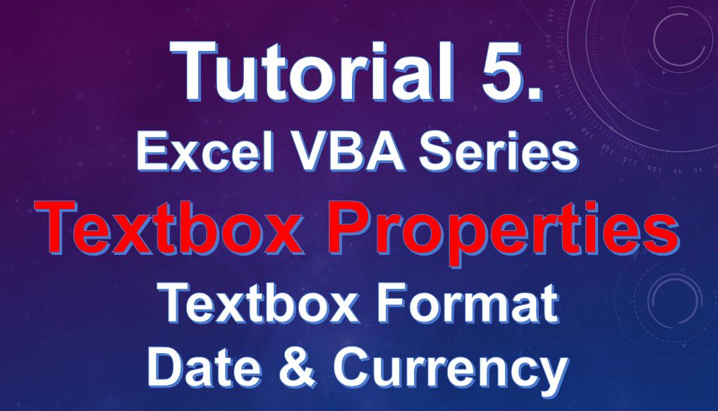 Excel VBA Tutorial 5 -  टेक्स्ट बॉक्स प्रॉपर्टीज, Text box Currency Format and Date Format