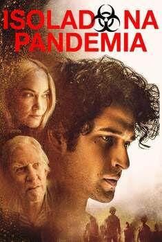 Isolado na Pandemia Torrent - BluRay 1080p Dual Áudio