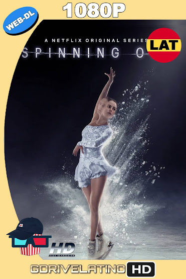 Spinning Out (2020) Temporada 01 NF WEB-DL 1080p Latino-Ingles MKV