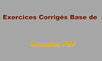 Exercices Corrigés Base de Données PDF