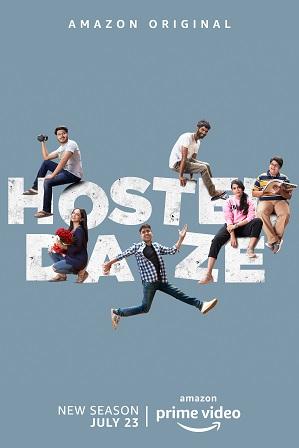 Hostel Daze Season 2 Full Hindi Download 480p 720p All Episodes [AMZN Web Series]
