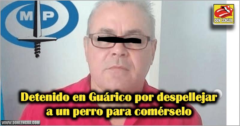 Detenido en Guárico por despellejar a un perro para comérselo