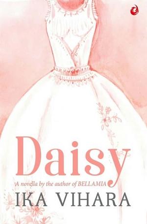 Ika Vihara - Daisy