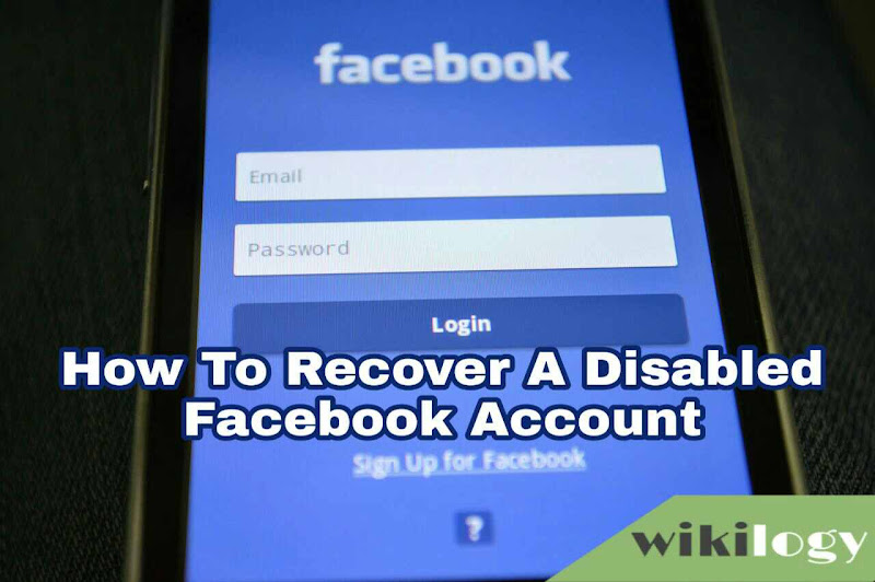 How To Recover A Disabled Facebook Account