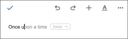 اقتراحات الكتابة الذكية في مستندات Google للجوال