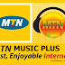 Latest!!! Browse With MTN Music Plus Free On PC & Android Phone