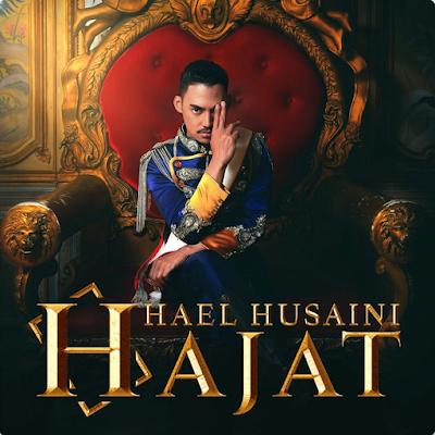 Lirik Lagu : Hajat - Hael Husaini