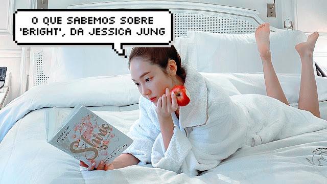 Bright: tudo o que já sabemos sobre o novo livro de Jessica Jung