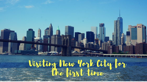 Visiting New York City for the first time; essential travel tips for your New York trip