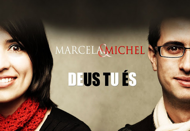 "Marcela e Michel lançam álbum ""Deus Tu És"" em plataformas digitais"