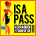 Korra Obidi  Ft. Sound Sultan - Is A Pass (New Audio) | Download Fast