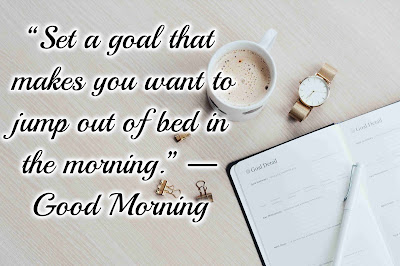 Quotes about Good Morning