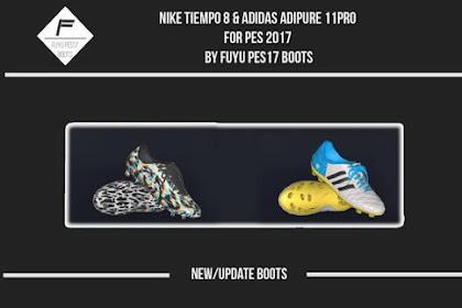 Nike Tiempo Legend 8 & Adidas Adipure 11pro - PES 2017