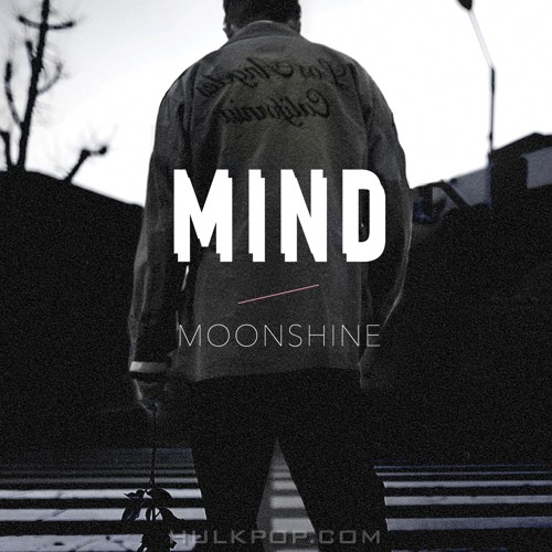 Moonshine – Out of MIND – Single
