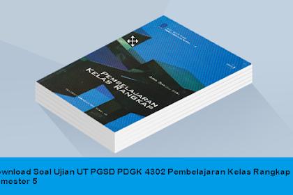 Download Soal Ujian UT PGSD PDGK 4302 Pembelajaran Kelas Rangkap Semester 5 Tahun 2015