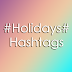Holidays Hashtags For Instagram