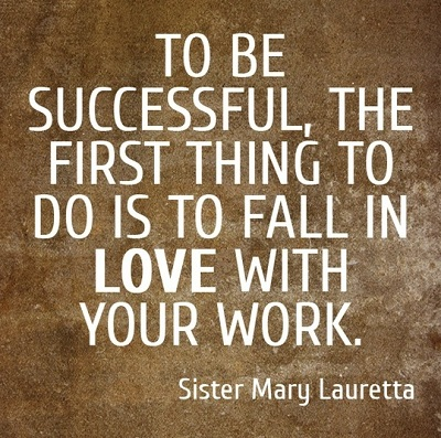 fall in love with your work - happy monday quotes