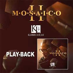 Baixar CD Gospel Mosaico 2 (Playback) - Kleber Lucas