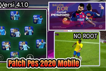 PATCH PES 2020 MOBILE V4.1.0 OBB FILE NEW BGM BY QT PES NO ROOT
