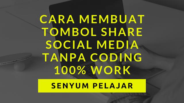 Cara membuat tombol share social media tanpa coding 100% work