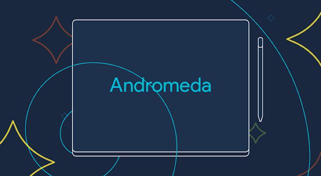 Google Pixel 3 laptop to run Andromeda OS ( Android+Chrome)