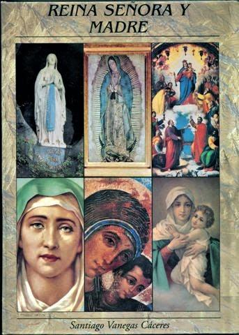 Reina Señora y Madre (Libro / dar clip en la imagen para ingresar)  )