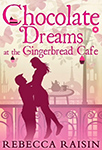 Chocolate Dreams at the Gingerbreaf Café