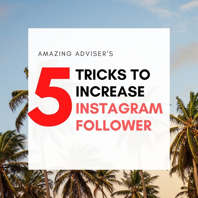 5 Tips To Increase Instagram Follower