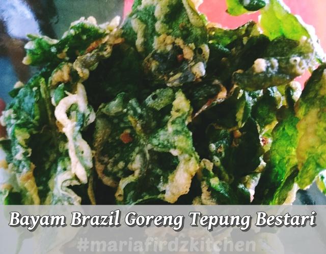 Bayam Brazil Goreng Tepung Bestari
