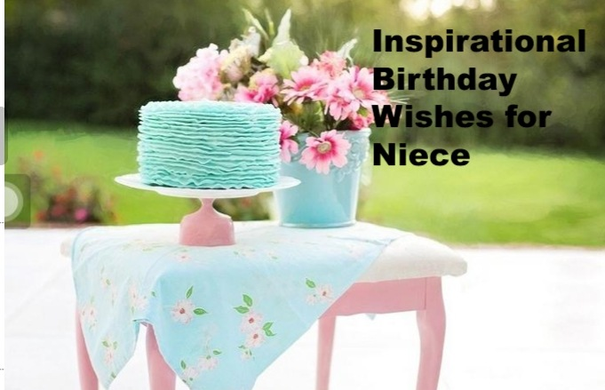Inspirational Birthday Wishes for Niece