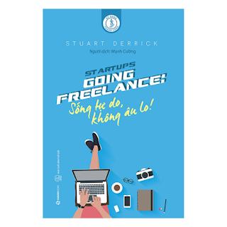 Going Freelance: Sống Tự Do, Không Âu Lo! ebook PDF-EPUB-AWZ3-PRC-MOBI